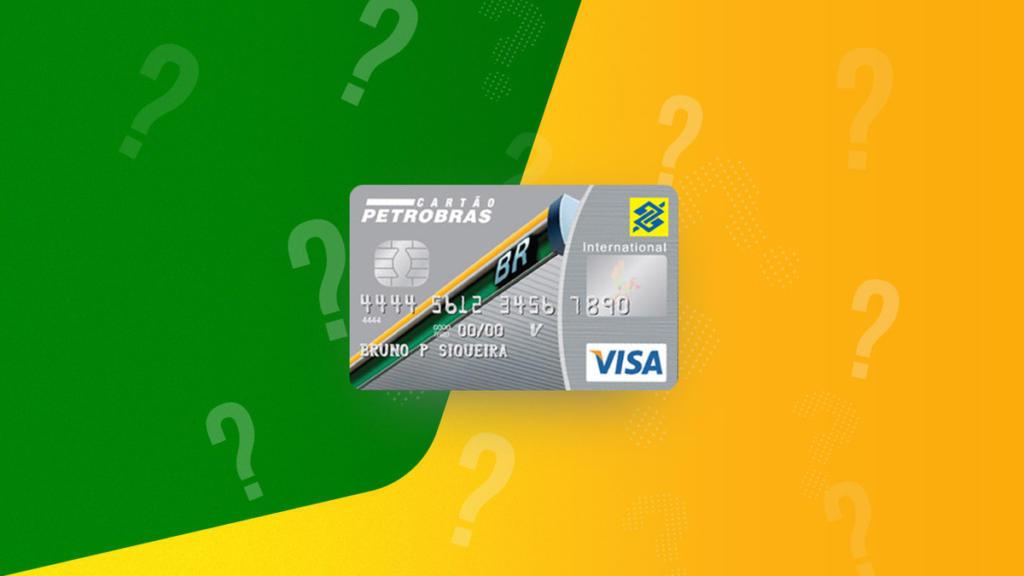 Cartão Petrobras: Conheça seus benefícios e descubra como solicitar!
