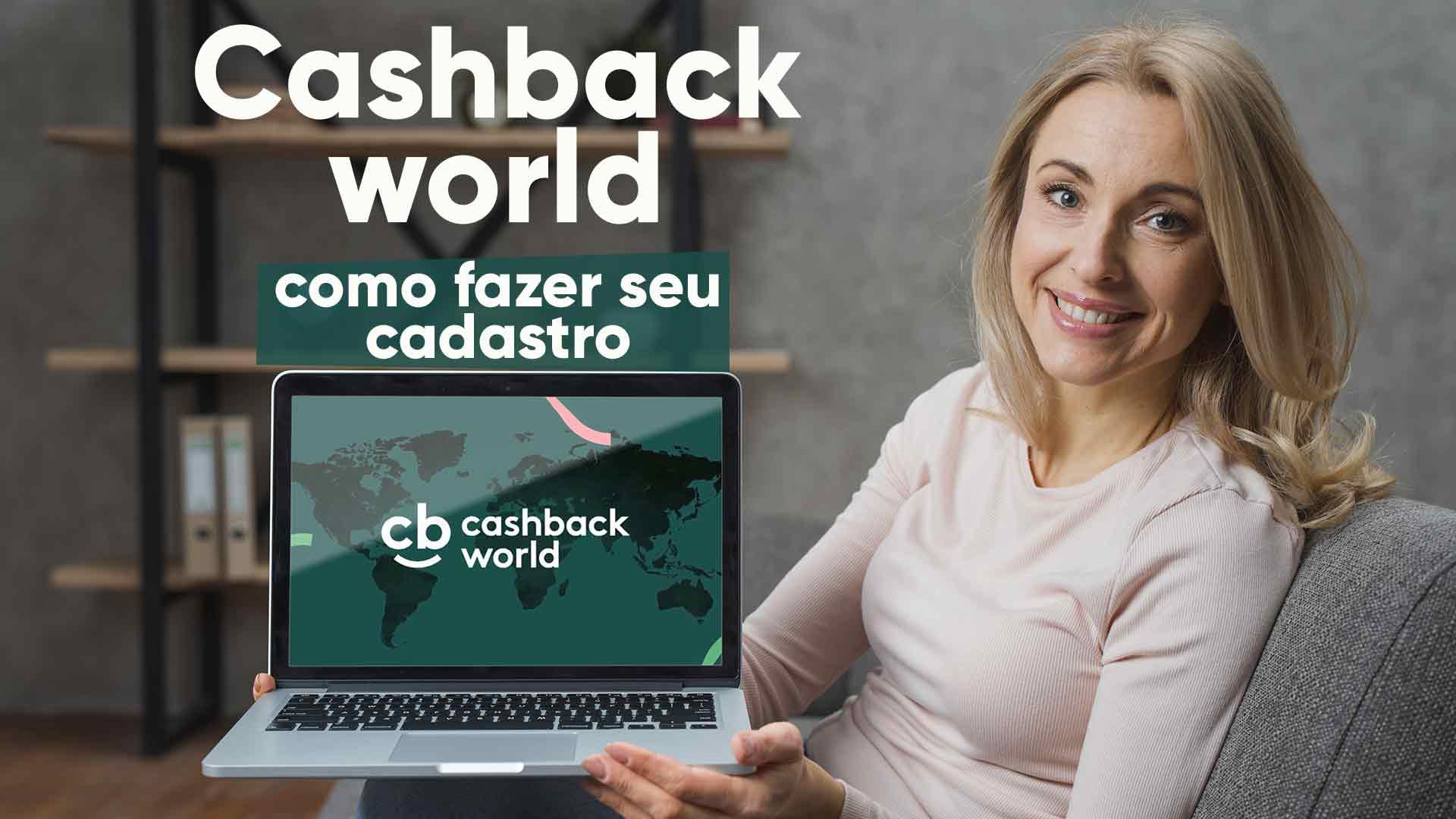 Como realizar cadastro no CashBack World